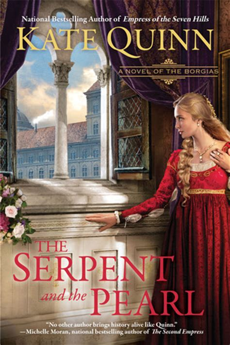 The Serpent and the Pearl (The Borgias, #1) by Kate Quinn