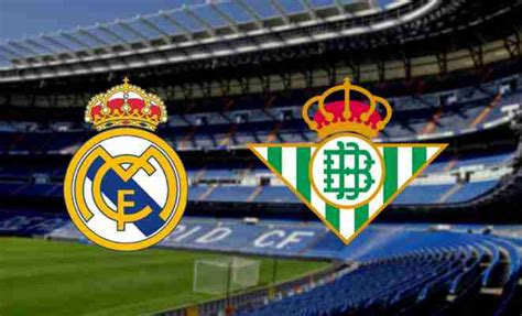 Real Madrid vs Real Betis Live Score and Commentary, La