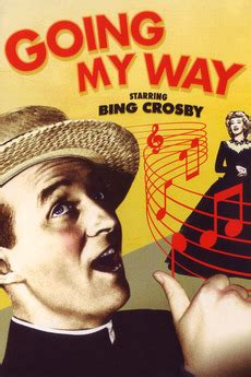 Going My Way (1944) directed by Leo McCarey • Reviews