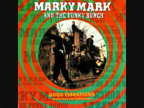 Marky Mark Wahlberg & The Funky Bunch - Good Vibrations