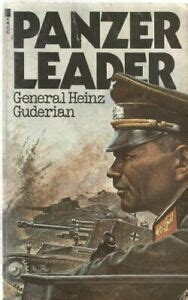 Panzer Leader by Guderian, General Heinz Book The Fast