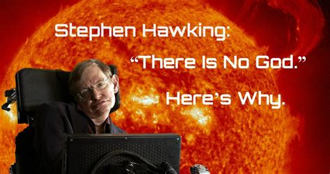 Here's Why Stephen Hawking Says There Is No God | Owlcation