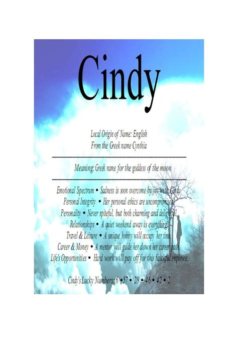 """Cindy Cynthia is a feminine given name of Greek , """"from"""